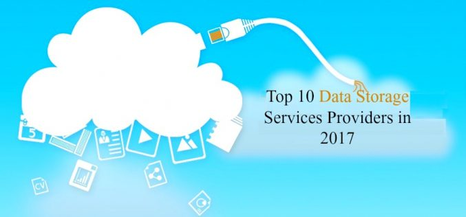 Top 10 Data Storage Services Providers In 2017