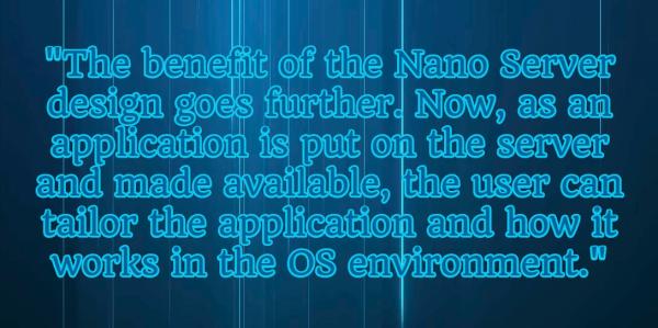 Microsoft's Nano Server Is Far More Than A Nimble OS Tool